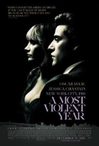 A Most Violent Year- Poster