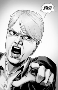 The Walking Dead #190- Pamela orders the soldiers to attack