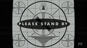 Chapter 20- Please Stand By- Legion, FX