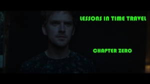 Chapter 27- Lessons in Time Travel, Chapter Zero- Legion, FX